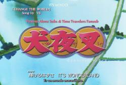 Forever Alone Subs, Time Travelers Fansub (Garu Knight): Inuyasha (4ª temporada) 1